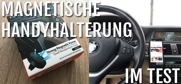 Auto Handyhalterung mit Magnet im Test – Die perfekte Halterung?