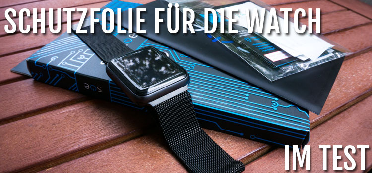 apple-watch-schutzfolie-test