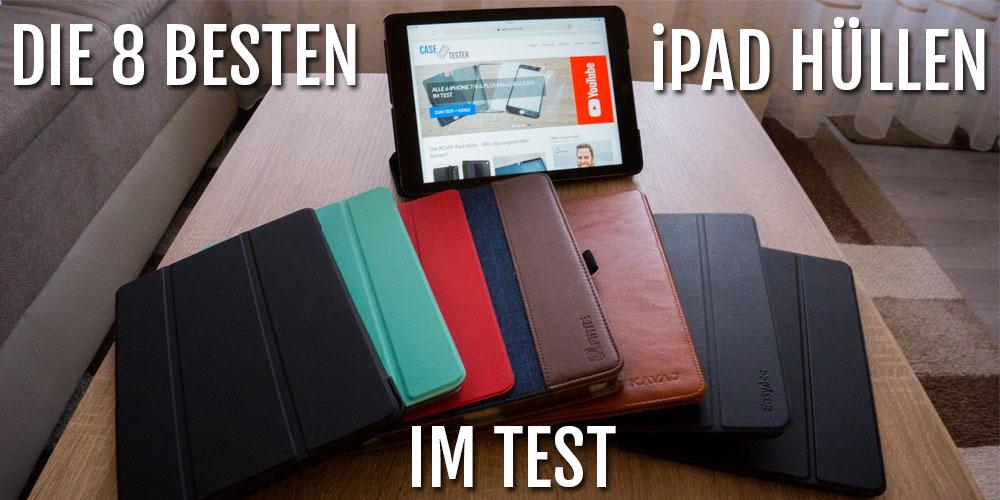 iPad Hülle Die 8 Besten im Test für iPad 9.7 iPad Pro & Mini