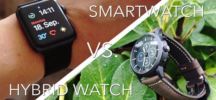 Smartwatch vs. Hybridwatch – Was ist das richtige für dich?