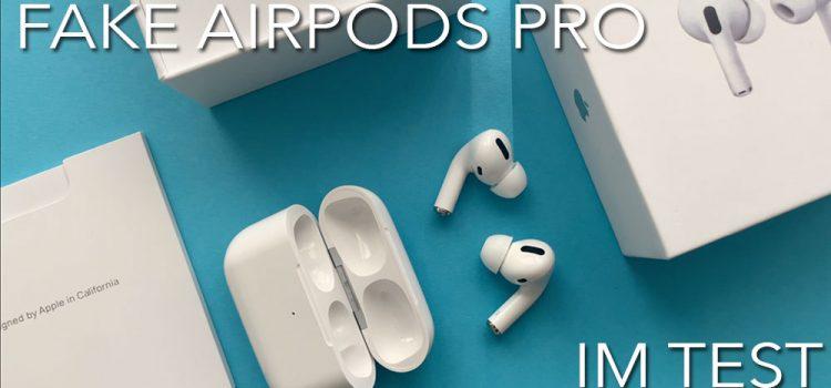 Fake Apple AirPods Pro – Lohnt sich das?