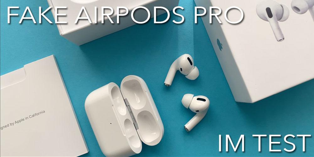 fake-airpods-pro-apple-im-test