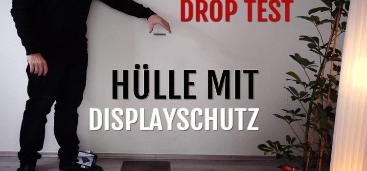 Drop Test – Hülle mit Displayschutz – Bleibt das Display heile?