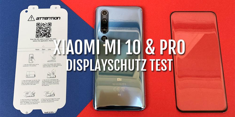 xiaomi-mi-10-pro-panzerglas-SCHUTZFOLIE-test