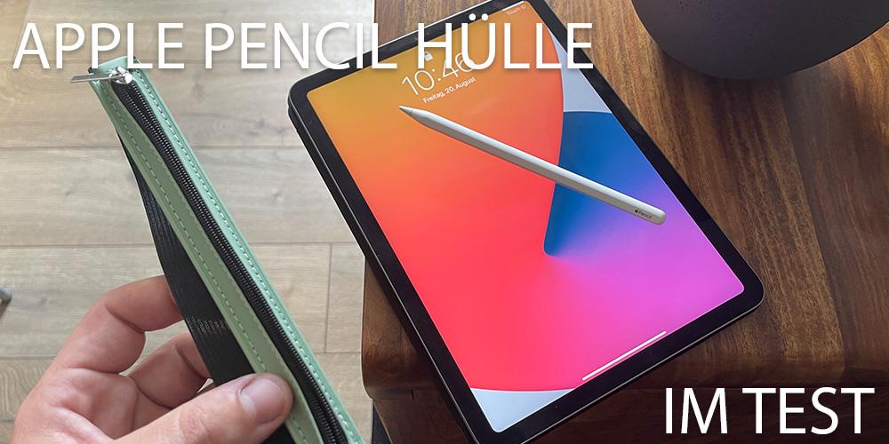 APPLE-PENCIL-hülle-im-test